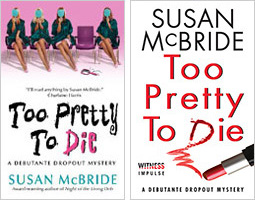 Too Pretty to Die by Susan McBride