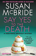 Say Yes to the Death by Susan McBride
