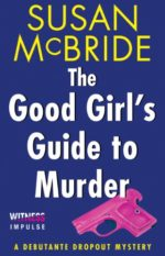 The Good Girl's Guide to Murder by Susan McBride