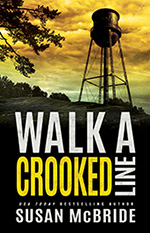 Walk A Crooked Line by Susan McBride