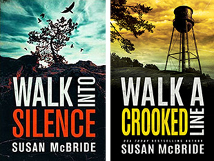 Walk Into Silence and Walk A Crooked Line by Susan McBride